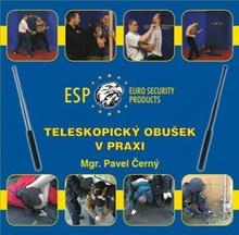 """ESP Výcvikové DVD """"Teleskopický obušek v praxi"""""""