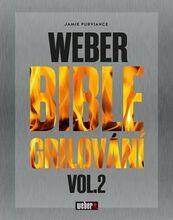 Weber Weber Bible grilování vol. 2