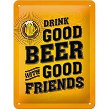 Nostalgic Art Plechová cedule - Drink Good Beer with Good Friends