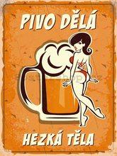 Nostalgic Art Plechová cedule - Pivo dělá hezká těla (1)