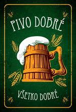 Nostalgic Art Plechová cedule: Pivo dobré, Všetko dobré - 20x30 cm