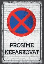Nostalgic Art Plechová cedule: Prosíme neparkovat - 20x30 cm