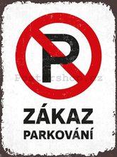 Nostalgic Art Plechová cedule - Zákaz parkování 30x40cm