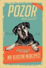 Plechová cedule: Pozor na psa!